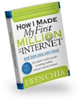 "Ewen Chia Book ""How I Made My First Million On The Internet and How You Can Too!"""
